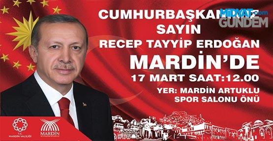 Cumhurbaşkanı Recep Tayyip Erdoğan, Mardin'e Geliyor