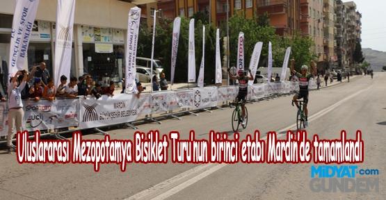 Uluslararası Mezopotamya Bisiklet Turu'nun birinci etabı Mardin'de tamamlandı