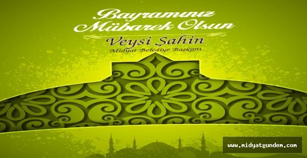 Başkan Şahin'den, Ramazan mesajı