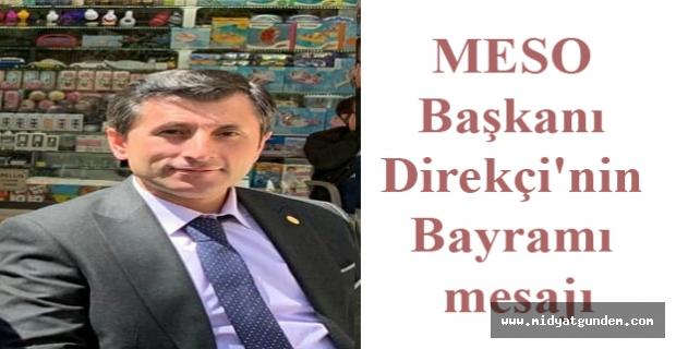 MESO Başkanı Direkçi'nin Ramazan Bayramı mesajı
