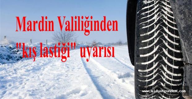 Valilikten Kış lastiği uyarısı