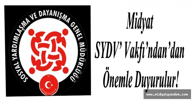 Midyat SYDV'dan Önemli Duyuru!