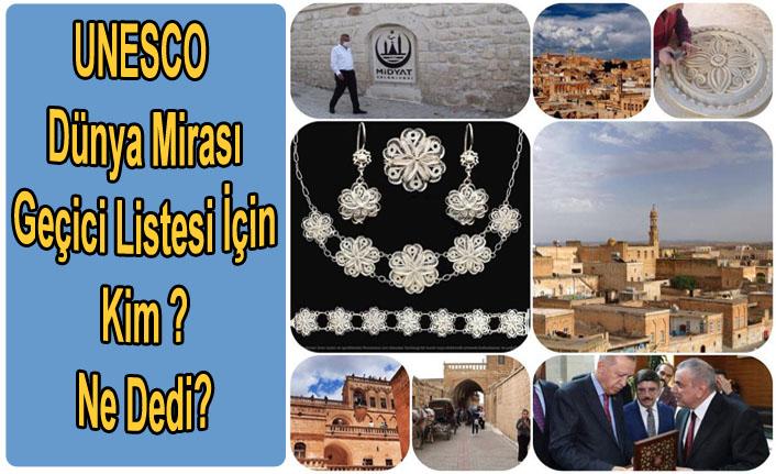 Midyat, UNESCO Dünya Mirası Geçici Listesi İçin Kim? Ne Dedi?