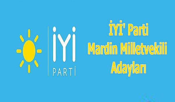 İYİ Parti Mardin Milletvekili Adayları