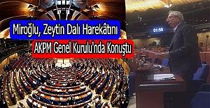 Miroğlu, Zeytin Dalı Harekatını AKPM Genel Kurulu'nda Konuştu
