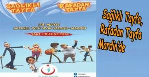 Sağlıklı Tayfa, Rafadan Tayfa Mardin'de