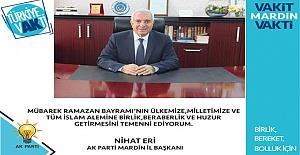 AK Parti Mardin İl Başkanı Eri' den Ramazan Bayramı mesajı