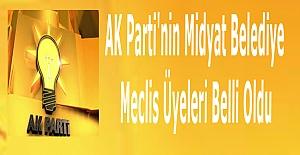 AK Parti'nin Midyat Belediye Meclis Üyeleri listesi belli oldu