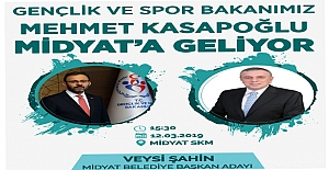 Bakan Kasapoğlu Midyat' Geliyor
