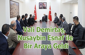Vali Demirtaş, Nusaybin Esnaf ile Bir Araya Geldi
