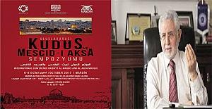 """""""Uluslararası Kudüs ve Mescid-i Aksa Sempozyumu"""" nun hazırlıkları sürüyor"""