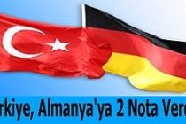 Türkiye, Almanya'ya 2 Nota Verdi