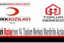 Türk Kızılay'ının 14. Toplum Merkezi Mardin'de Açılacak