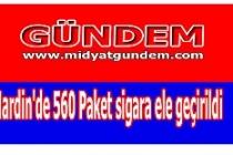 Mardin'de 560 Paket sigara ele geçirildi