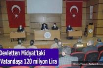 Devletten Midyat'taki vatandaşa 120 milyon Lira