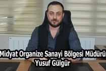 Midyat Organize Sanayi Bölgesi Müdürlüğüne Yusuf Gülgür'atandı