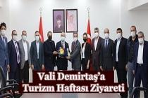 Vali Demirtaş'a 45. Turizm Haftası Ziyareti