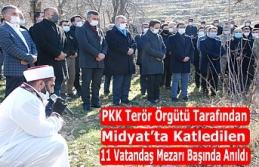 PKK Terör Örgütü tarafından Midyat'ta katledilen...