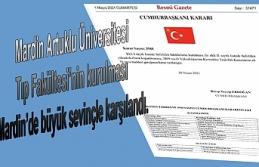 Tıp Fakültesi'nin kurulması Mardin'de büyük...
