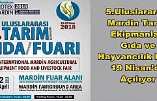 5.Uluslararası Mardin Tarım Ekipmanları Gıda ve...