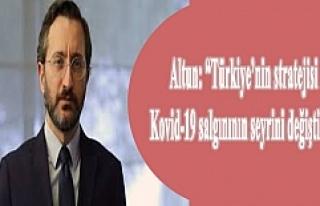 """Altun: """"Türkiye'nin stratejisi Kovid-19 salgınının..."""