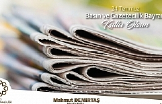 Vali Mahmut Demirtaş'ın 24 Temmuz Gazetecilik...
