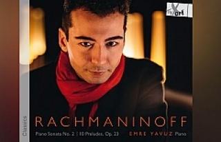 Piyanist Emre Yavuz'un ilk albümü 'Rachmaninoff'...