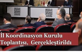 İl Koordinasyon Kurulu Toplantısı, Vali Demirtaş...