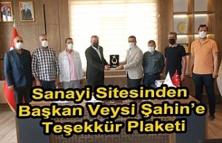 Sanayi Sitesinden Başkan Veysi Şahin'e Teşekkür...