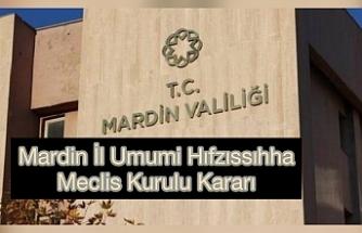 Mardin İl Umumi Hifzissihha Meclis Kurulu Kararı Haftalık Tematik Denetimler