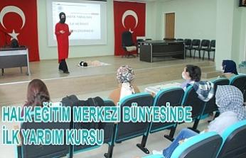 Halk Eğitim Merkezi Bünyesinde İlk Yardım Kursu