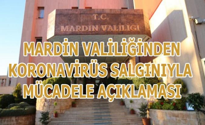 Mardin Valiliğinden Koronavirüs salgınıyla mücadele açıklaması
