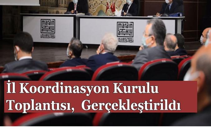 İl Koordinasyon Kurulu Toplantısı, Vali Demirtaş Başkanlığında Gerçekleştirildi