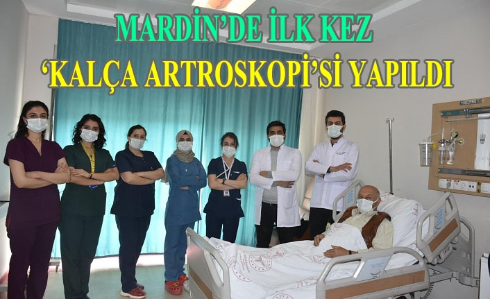 Mardin'de İlk Kez 'Kalça Artroskopi'si Yapıldı