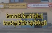 Savur'da Anadolu İHL Proje Okulu Açıldı