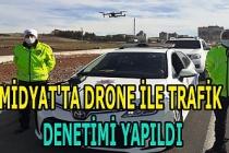 Midyat'ta drone ile trafik denetimi yapıldı