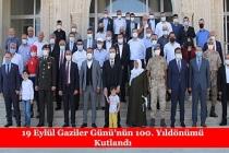 19 Eylül Gaziler Günü'nün 100. Yıl dönümü Kutlandı