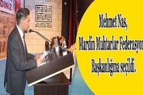 Mehmet Nas, Mardin Muhtarlar Federasyonu Başkanlığına seçildi.
