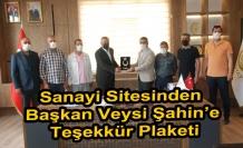 Sanayi Sitesinden Başkan Veysi Şahin'e Teşekkür Plaketi