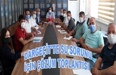 Dargeçit'te Su sorunu için çözüm toplantısı