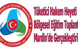 Tüketici Hakem Heyeti Toplantısı Mardin'de Gerçekleştirildi