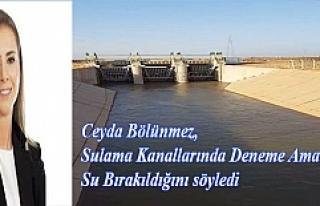 Ceyda Bölünmez, Sulama Kanallarında Deneme Amaçlı...
