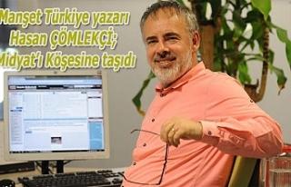 Manşet Türkiye yazarı Hasan ÇÖMLEKÇİ; Midyat'ı...