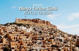 """Mardin Valisi Demirtaş, """"27 Eylül Dünya Turizm..."""