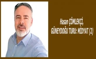 """""""GÜNEYDOĞU TURU: MİDYAT (2) """""""