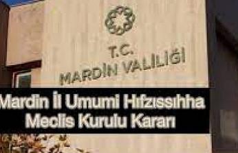Mardin İl Umumi Hıfzıssıhha Meclis Kurulu 02.09.2021 tarihli Kararı