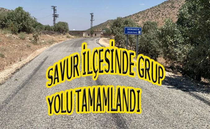 Savur ilçesinde grup yolu tamamlandı