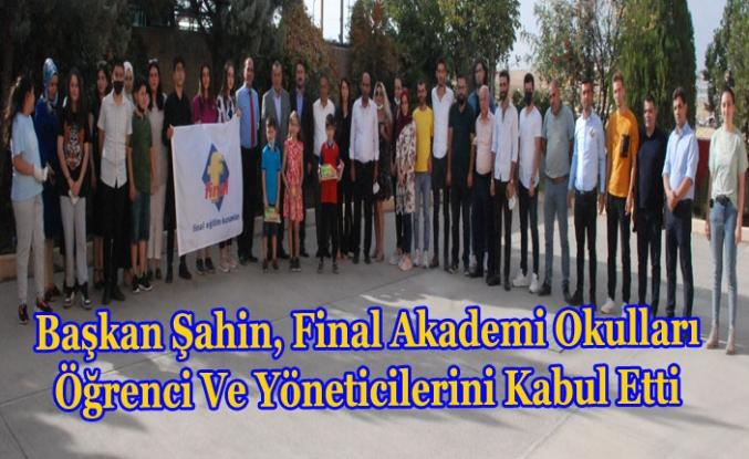 Başkan Şahin, Final Akademi Okulları öğrenci ve yöneticilerini kabul etti