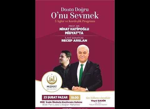 Prof. Dr. Nihat Hatipoğlu; Dosta Doğru Konferansa Davet